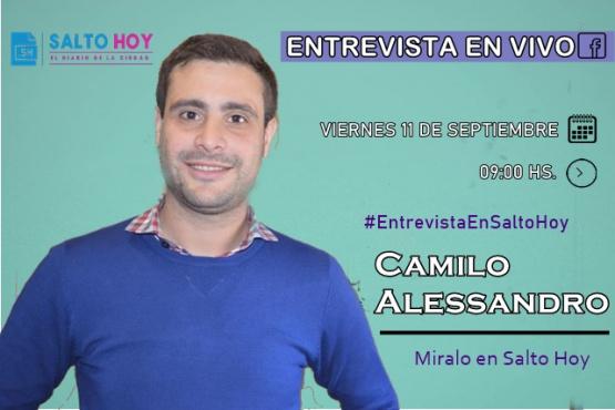 Camilo Alessandro hablará en vivo por Salto Hoy